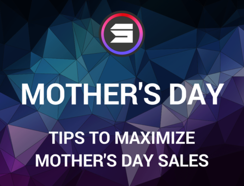 Mother's Day – Tips to Maximize Sales